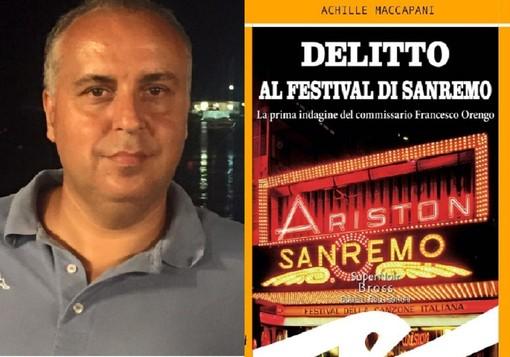 """A '2 ciapetti con Federico' il  nuovo libro di Achille Maccapani: """"Delitto al Festival di Sanremo"""""""