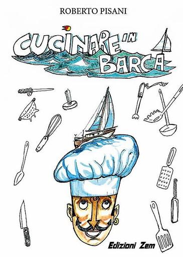 Ad Olioliva con CNA: nel pomeriggio presentazione di 'Cucinare in barca', consigli, trucchi e ricette per cucinare in mare aperto