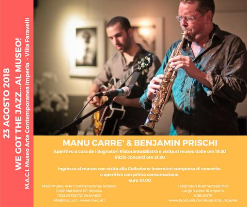 """Imperia: giovedì Manu Carrè & Benjamin Prischi al M.A.C.I. per """"We got the jazz...al museo"""""""