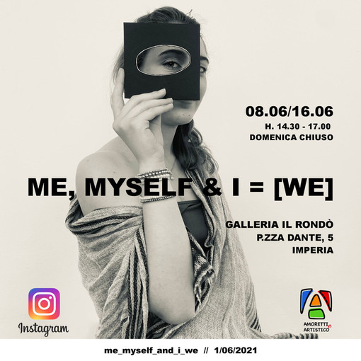 "Imperia: martedì l'inaugurazione della mostra ""Me, myself & I = [we]"""