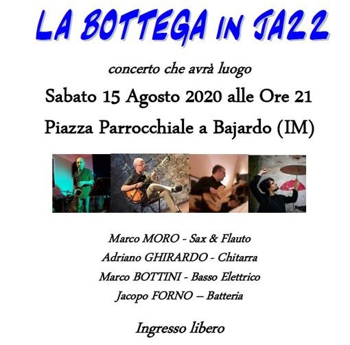"""Bajardo: sabato 15 agosto """"Bottega in jazz"""""""