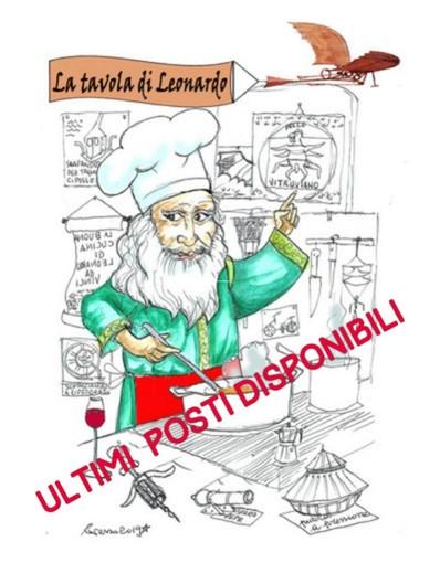 """Ultimi posti per l'esclusiva cena: """"La tavola di Leonardo"""". Il 21 agosto chiudono le iscrizioni"""